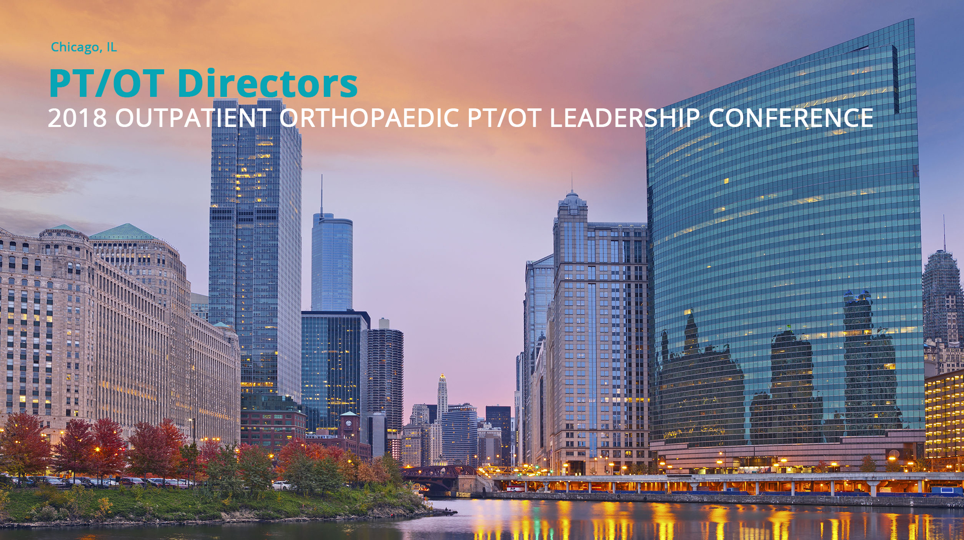 2018 OUTPATIENT ORTHOPAEDIC PT/OT LEADERSHIP CONFERENCE